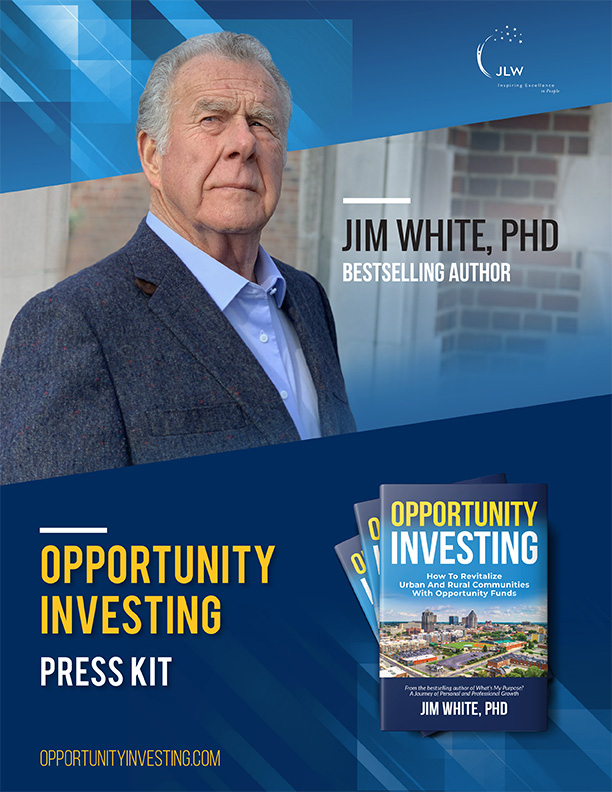 Jim White Opportunity Investing Book Press Kit