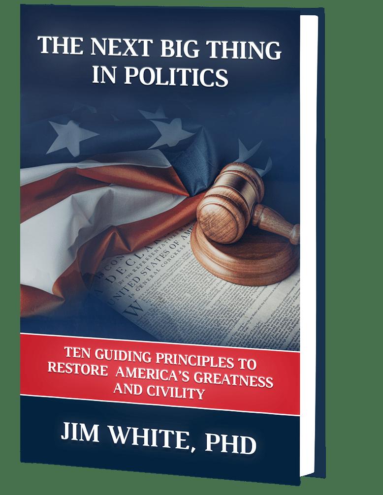 The Next Big Thing In Politics_Jim White
