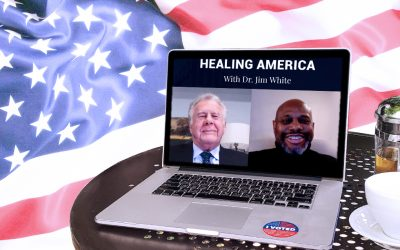 Healing America with Dr. Jim White. Part X