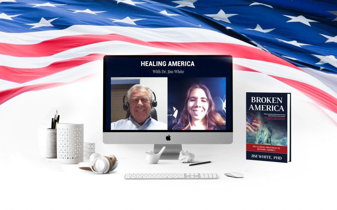Healing America with Dr. Jim White. Part XIII